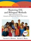 Mastering ESL and Bilingual Methods: Differentiated Instruction for Culturally and Linguistically Diverse (CLD) Students (with MyEducationKit) (2nd Edition)