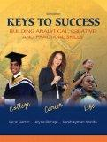 Keys to Success: Building Analytical, Creatived Practical Skills Value Package (includes MyS...