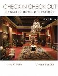 Check-In Check-Out: Managing Hotel Operations Value Package (includes Simulation Student CD ...