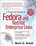 Practical Guide to Fedora and Red Hat Enterprise Linux, A (4th Edition)