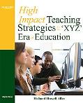 High-Impact Teaching Strategies for the 'XYZ' Era of Education
