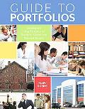 Guide to Portfolios: Creating and Using Portfolios for Academic, Career, and Personal Success