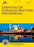 Essentials of Chemical Reaction Engineering (Prentice Hall International Series in the Physi...