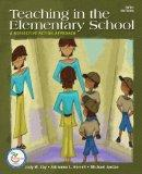 Teaching in the Elementary School: A Reflective Action Approach (with MyEducationLab) (5th E...