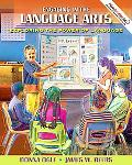 Engaging in the Language Arts: Exploring the Power of Language (with MyEducationLab)