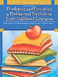 What Every Teacher Should Know about Developing and Presenting a Professional Portfolio in E...