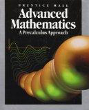 Prentice Hall Advanced Mathematics A Precalculus Approach