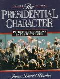 Presidential Character Predicting Performance in the White House
