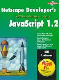 NetScape Developer's Guide to Javascript 1.2 - William F. Anderson - Paperback