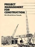 Project Management for Construction Fundamental Concepts for Owners, Engineers, Architects, ...