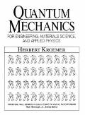 Quantum Mechanics For Engineering, Materials Science, and Applied Physics