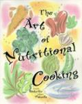 Art of Nutritional Cooking