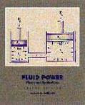 Fluid Power Theory and Applications