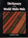 Dictionary of the World Wide Web