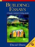 Building Essays A Reader-Centered Writing Guide