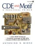 CDE and Motif : A Practical Primer (Bk/CD) - Antonino Mione - Paperback - Book and CD