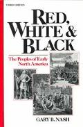 Red,white+black:peoples of Early N.amer