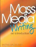 Mass Media Writing An Introduction