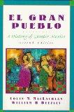 El Gran Pueblo: A History of Greater Mexico (2nd Edition)