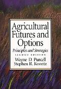 Agricultural Futures and Options Principles and Strategies