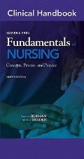 Clinical Handbook for Kozier & Erb's Fundamentals of Nursing (9th Edition) (Clinical Handbooks)