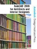 AutoCAD 2009 for Architects and Interior Designers