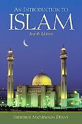 Introduction to Islam (4th Edition) (Mysearchlab Series for Religion)