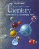 Prentice Hall Chemistry, Connections to Our Changing World, Unit 5, States of Matter, Studen...