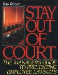 Stay Out of Court