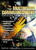Multimedia Communications Protocols and Applications