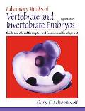Laboratory Studies of Vertebrate and Invertebrate Embryos Guide and Atlas of Descriptive and...