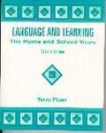 Language and Learning The Home and School Years