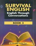 Survival English Book Three English Through Conversation