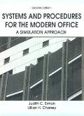 Systems and Procedures for the Modern Office A Simulation Approach