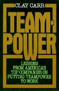 Teampower: Increasing Productivity and Profitability with Self-Managed Organizations - Clay ...