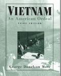 Vietnam:american Ordeal