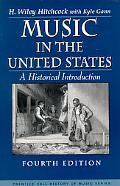 Music in the United States A Historical Introduction