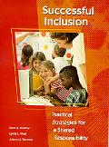 Successful Inclusion Practical Strategies for a Shared Responsibility