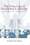 Seven Laws of Presidential Leadership A nIntroduction to the American Presidency