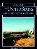 The United States: A History of the Republic (Student Textbook)