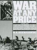 War at Any Price World War II in Europe, 1939-1945