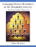 Managing Human Resources in the Hospitality Industry An Experiential Approach
