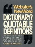 Webster's New World Dictionary of Quotable Definitions - Eugene E. Brussell - Hardcover - 2ND