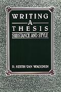 Writing a Thesis Substance and Style