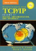 Internetworking with TCP/IP Volume II: ANSI C Version: Design, Implementation, and Internals...