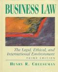 Business Law: The Legal, Ethical, and International Environment