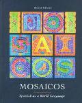 Mosaicos: Spanish As a World Language