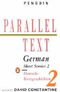 German Short Stories 2/Deutsche Kurzgeschichten 2