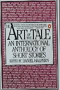 Art of the Tale An International Anthology of Short Stories
