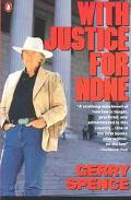 With Justice for None: Destroying an American Myth